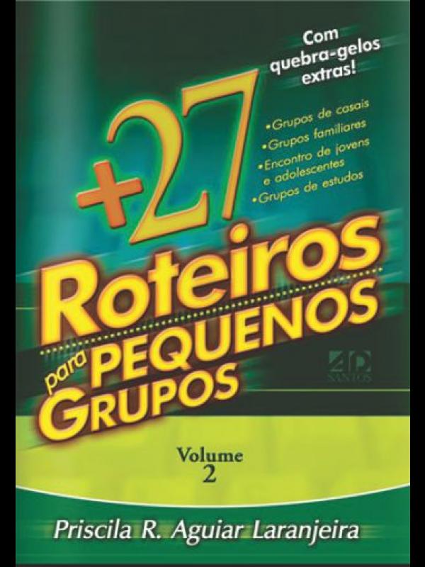 +27 Roteiros para Pequenos Grupos | Priscila Laranjeiras