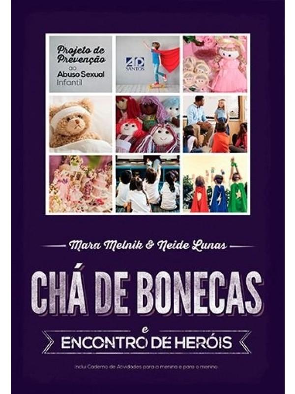 Chá De Bonecas E Encontro De Heróis | Neide Lunas & Mara Melnik