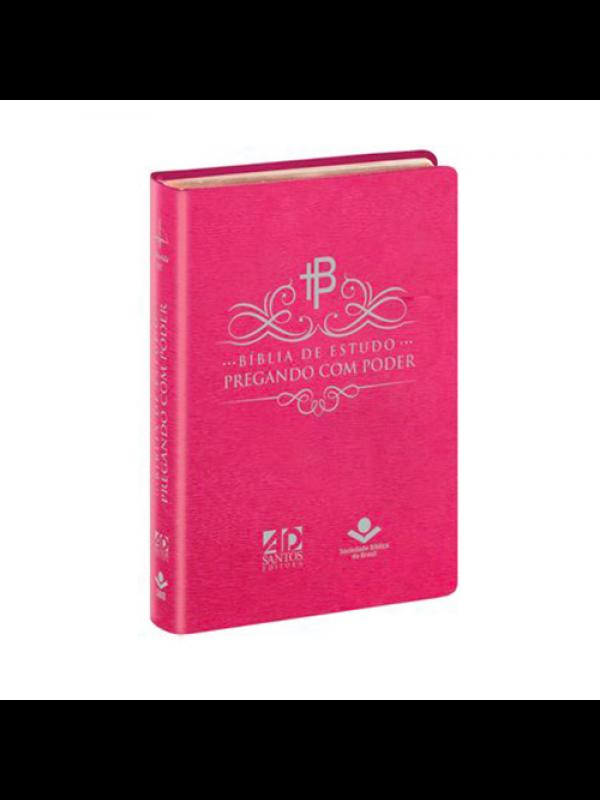Bíblia de Estudo Pregando com Poder - (capa Rosa )