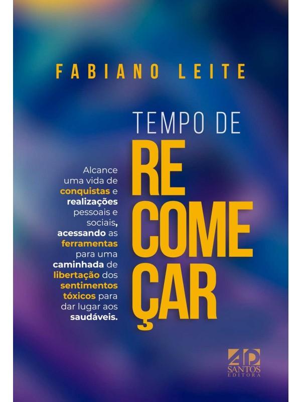 Tempo de Recomeçar | Fabiano Leite