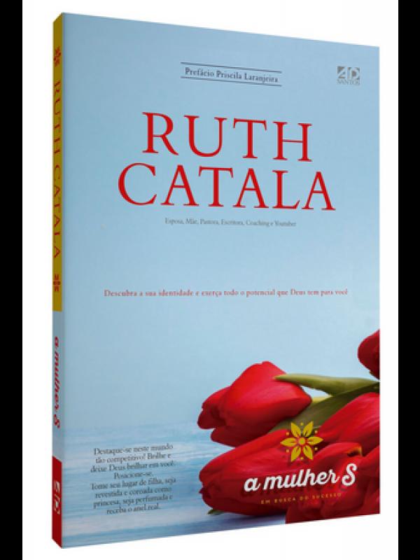 Mulher S – Em Busca Do Sucesso | Ruth Catala