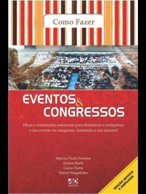 Como Fazer Eventos & Congressos