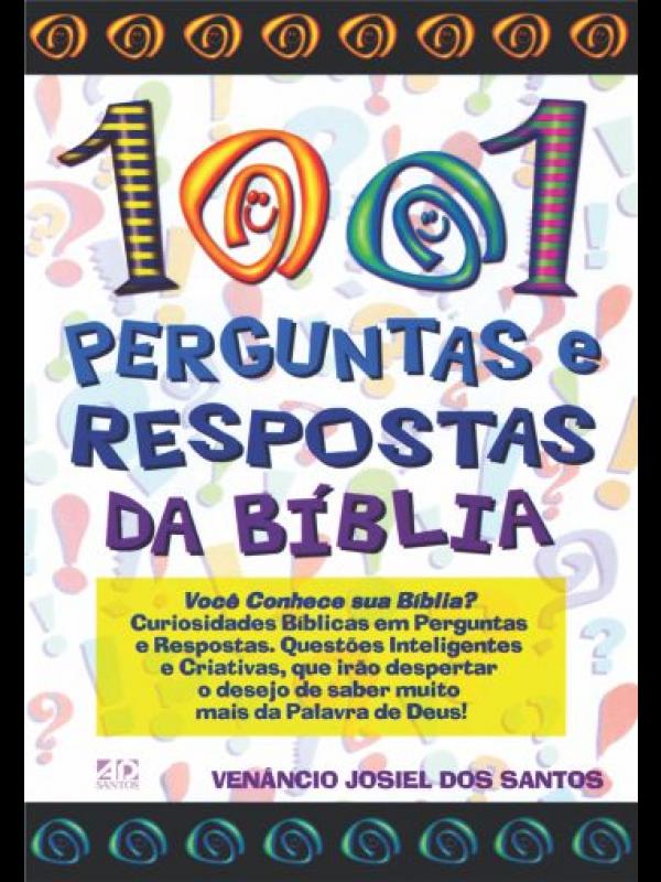1001 Perguntas e Respostas da Bíblia | Venânio Josiel dos Santos