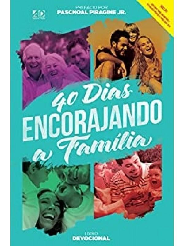 40 Dias Encorajando a Família | Paschoal Piragine Jr.