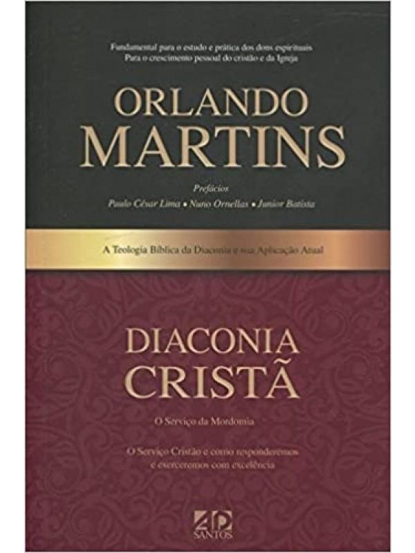 Diaconia Cristã | Orlando Martins