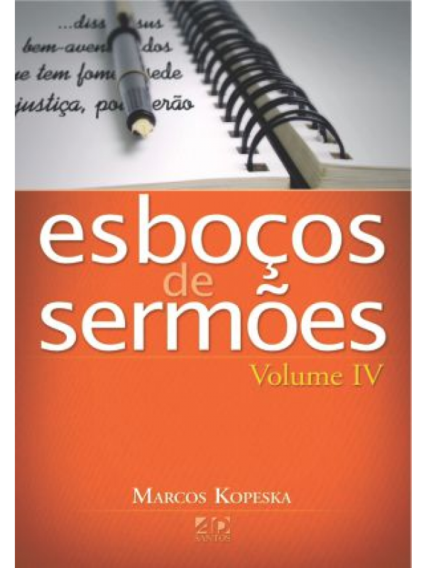 Esboços De Sermões Volume 4 | Marcos Kopeska