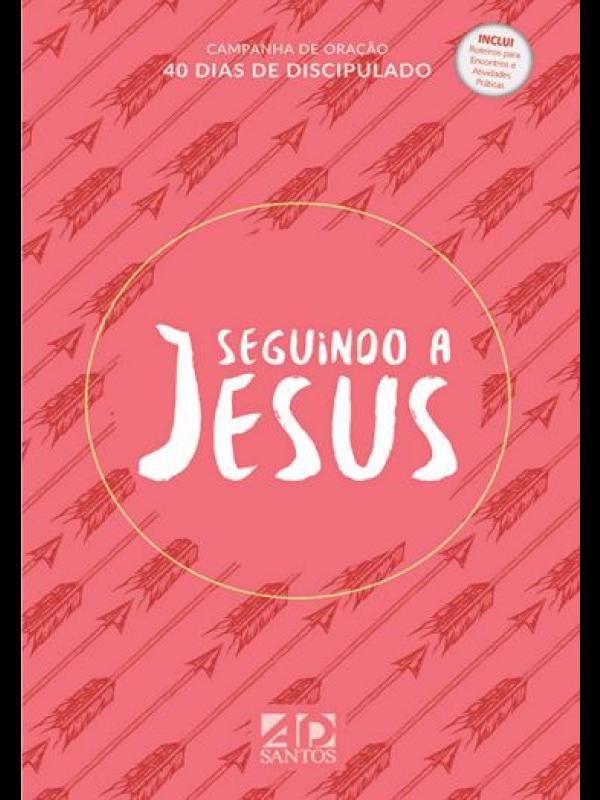 Seguindo A Jesus -40 Dias De Discipulado - Capa Laranja