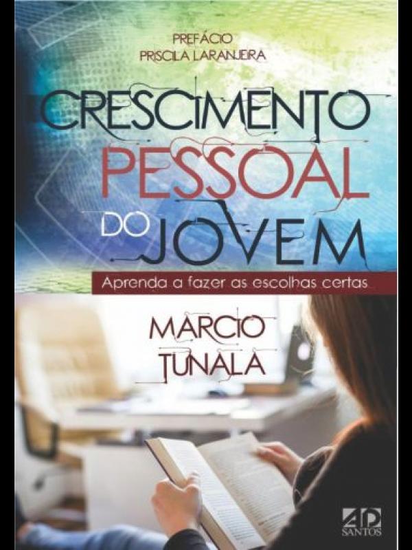Crescimento Pessoal Do Jovem | Márcio Tunala