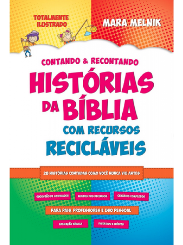 Contando & Recontando Histórias Da Bíblia Com Recursos Recicláveis | Mara Melnik