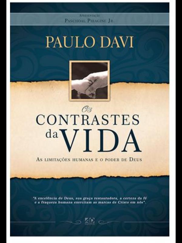 Os Contrastes Da Vida | Paulo Davi
