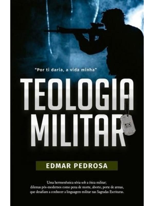 Teologia Militar | Autor: Edmar Pedrosa