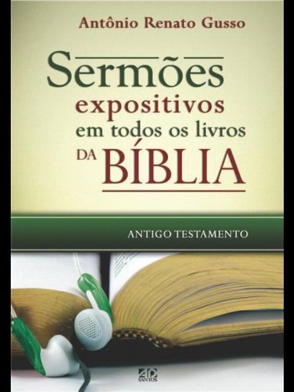 Sermões Expositivos em Todos os Livros da Bíblia - Antigo Testamento