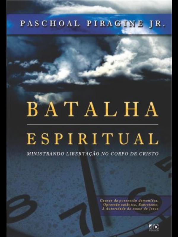 Batalha Espiritual | Paschoal Piragine JR