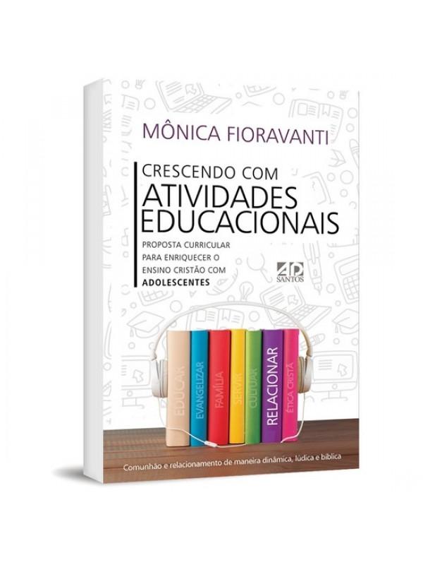 Crescendo Com Atividades Educacionais | Mônica Fioravanti