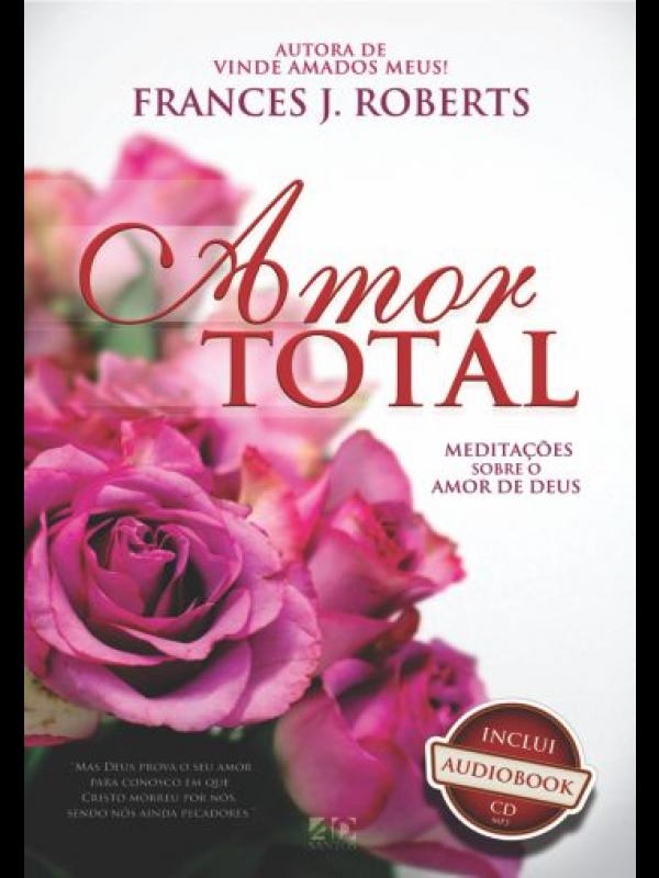 Amor Total (Capa Rosa)| Frances J. Roberts