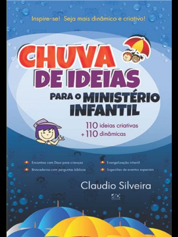 Chuva De Ideias Para O Ministério Infantil | Claudio Silveira