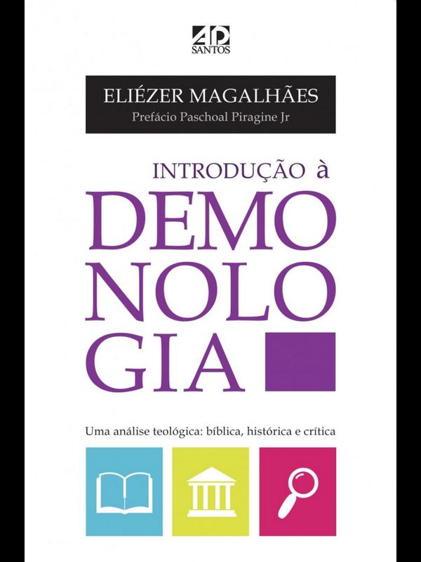 Introdução à Demonologia | Eliezer Magalhaes