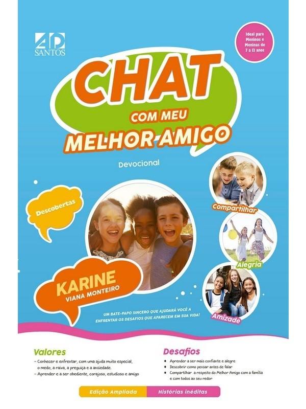 Chat Com Meu Melhor Amigo | Karine Viana Monteiro