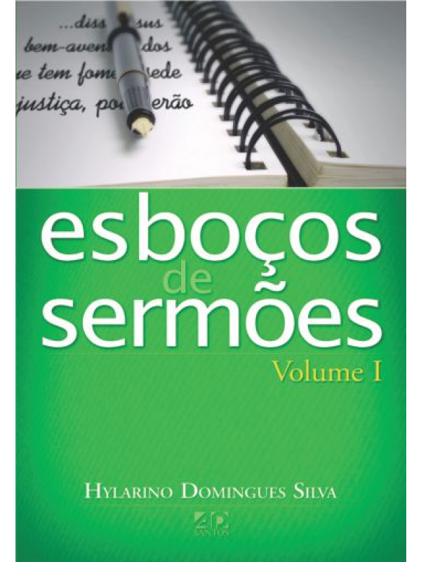 Esboços De Sermões Volume 1 | Hilarino Domingues Silva