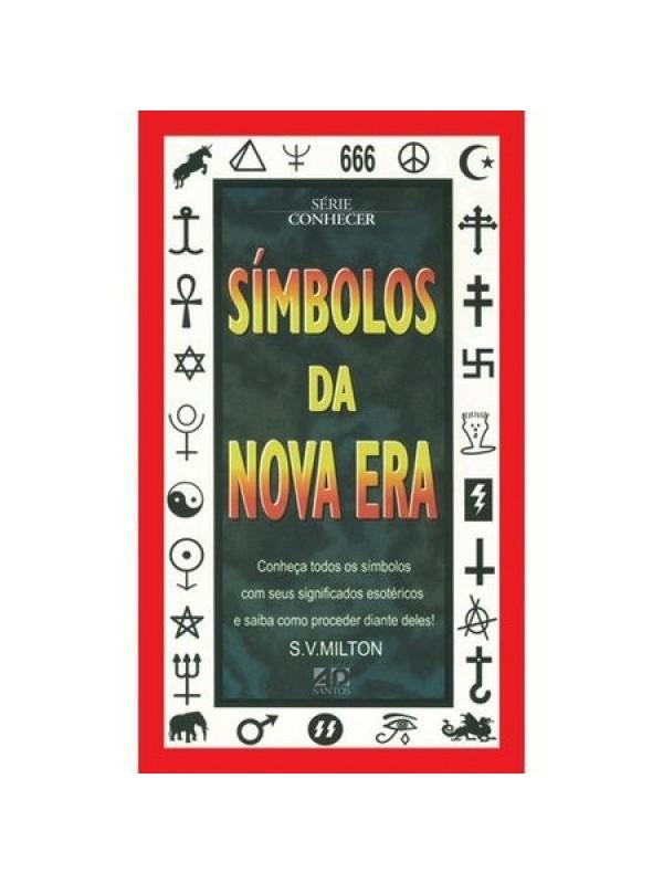 Símbolos Da Nova Era - volume 1 | S V Milton