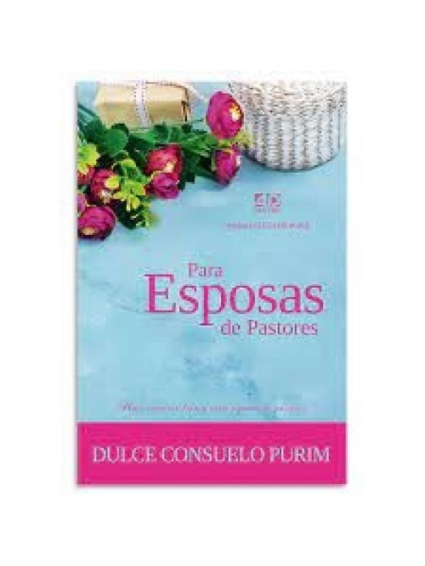 Para Esposas de Pastores | Dulce Consuelo Purin