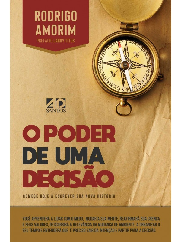 O Poder de uma Decisão | Rodrigo Amorin