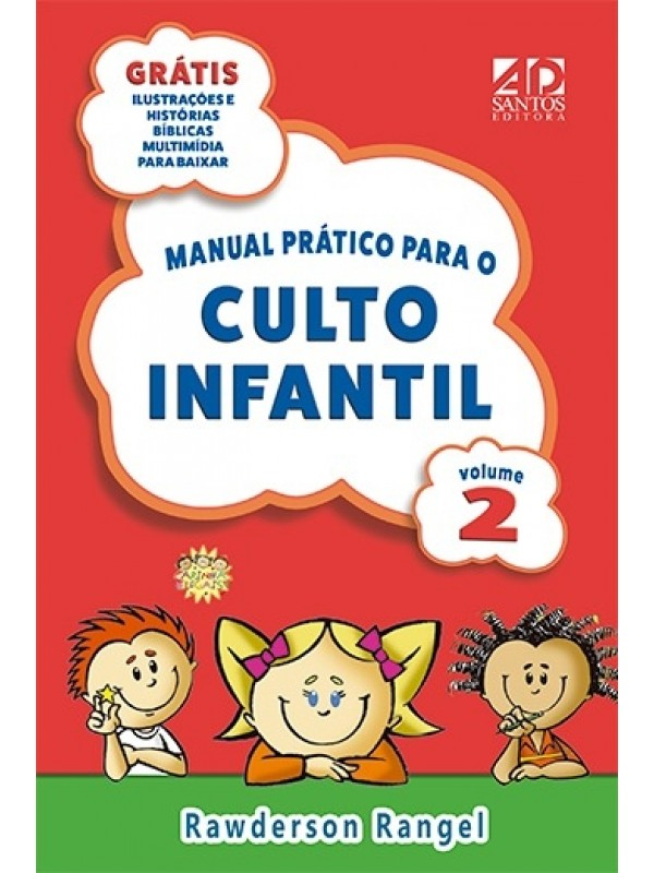 Manual Prático Para O Culto Infantil | Volume 2 | Rawderson Rangel