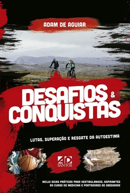 Desafios & Conquistas | Adam de Aguiar,