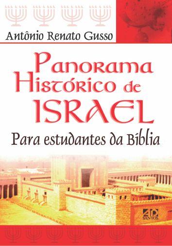 Panorama Histórico De Israel   Antônio Renato Gusso