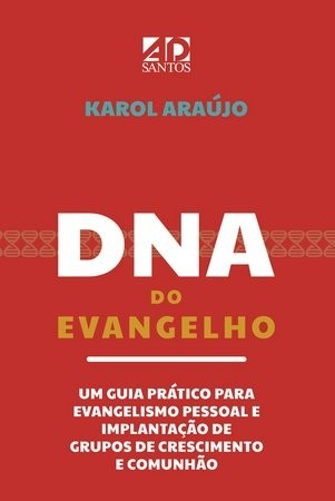 DNA Do Evangelho | Karol Araújo