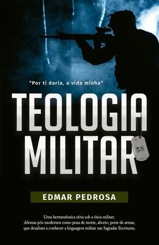 Teologia Militar   Autor: Edmar Pedrosa