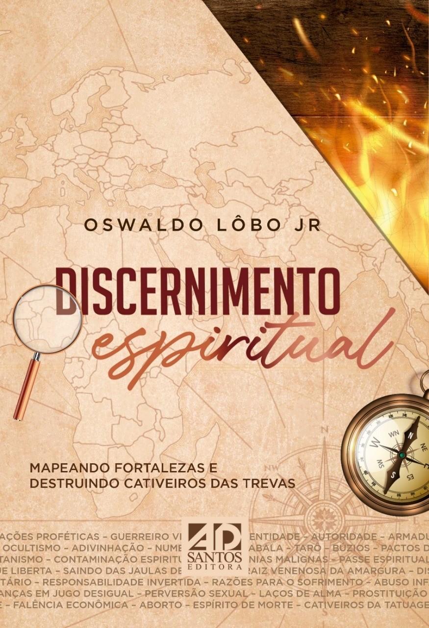 Discernimento Espiritual   Oswaldo Lobo Jr.